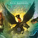 The Titan's Curse: Percy Jackson and the Olympians: Book 3