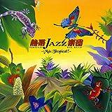 TROPICAL JAZZ BIG BAND IX -Mas Tropical!-