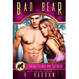 Bad Bear: A Shifters in Love Fun & Flirty Romance (Bewitched by the Bear Book 3)