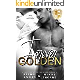 Forever Golden: Dark High School Bully Romance (Kings of Cypress Prep Book 3)