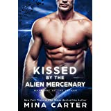 Kissed by the Alien Mercenary (Warriors of the Lathar Book 12)