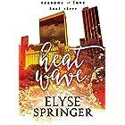 Heat Wave (Seasons of Love Book 3)