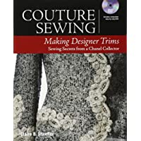 Couture Sewing: Making Designer Trims: More Secrets from a C…