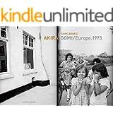 ShINC/ AKIRA GOMI Europe 1973