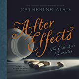 After Effects (The Calleshire Chronicles): A Sloan and Crosby Mystery