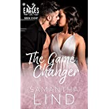 The Game Changer (Indianapolis Eagles Series Book 8)