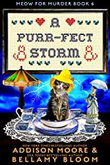 A Purr-fect Storm: Cozy Mystery (MEOW FOR MURDER Book 6) Kindle Edition