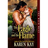 The Eagle and the Flame (The Wild West Series Book 1)