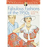 Creative Haven Fabulous Fashions of the 1950s Coloring Book