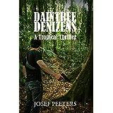 Daintree Denizens: A Tropical thriller