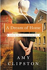 A Dream of Home (Hearts of the Lancaster Grand Hotel Book 3) Kindle Edition