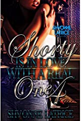 Shorty Is In Love with a Real One 4 Kindle Edition