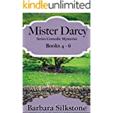 Mister Darcy Series Comedic Mysteries ~ Books 4-6 (Mister Darcy Series Comedic Mysteries ~ Box Sets Book 2)