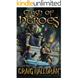 Clash of Heroes: Nath Dragon meets the Darkslayer (Book 3 of 3)