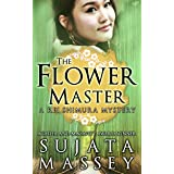 The Flower Master: A Rei Shimura Mystery (Rei Shimura Mysteries Book 3)