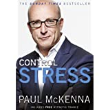 Control Stress: Take control of your anxieties and start feeling good today