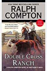 Ralph Compton Double Cross Ranch (A Ralph Compton Western) Kindle Edition