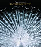 Francfranc presents GLAMOROUS HUNTER