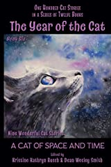 The Year of the Cat: A Cat of Space and Time Kindle Edition