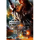 Destin's Hold: Science Fiction Romance (The Alliance Book 5)