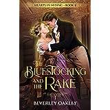 The Bluestocking and the Rake: A Regency Romantic Suspense (Hearts in Hiding Book 2)
