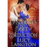 A Viscount's Bet of Seduction: A Historical Regency Romance Book