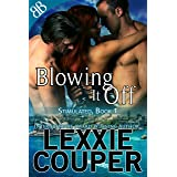 Blowing It Off (Stimulated Book 1)