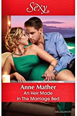 An Heir Made In The Marriage Bed Kindle Edition