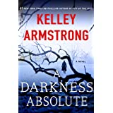 Darkness Absolute: A Rockton Novel: 2