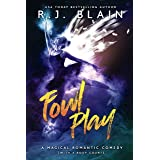 Fowl Play: A Magical Romantic Comedy (with a body count)
