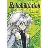 MANMADE Rehabilitation 同人誌ツインシグナル (BOOK☆WALKER セレクト)
