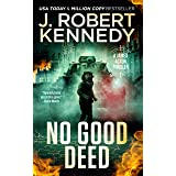 No Good Deed (James Acton Thrillers Book 30)