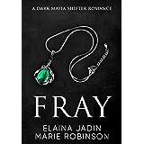Fray: A Dark Mafia Shifter Romance (Blackfang Barons Book 3)