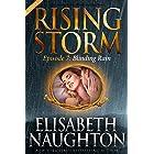 Blinding Rain, Season 2, Episode 7 (Rising Storm)