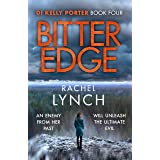 Bitter Edge: DI Kelly Porter Book Four (Detective Kelly Porter 4)