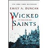 Wicked Saints: A Novel: 1
