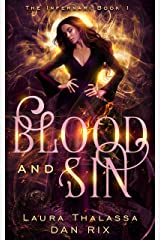 Blood and Sin (The Infernari Book 1) Kindle Edition