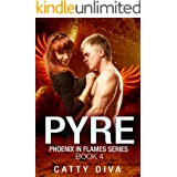 Pyre (Phoenix in Flames Book 4)