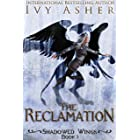 The Reclamation: Sentinel World Series 2 (Shadowed Wings Book 3)