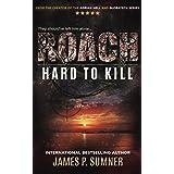 Roach: Hard To Kill