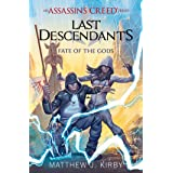 Fate of the Gods (Last Descendants: An Assassin's Creed Novel Series #3) (Last Descendants: An Assassin's Creed Series)