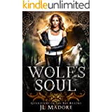 Wolf's Soul: A Shifter Romance (Guardians of the Fae Realms Book 2)