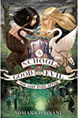 The Last Ever After (The School for Good and Evil Book 3) Kindle Edition