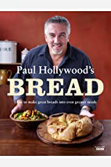 Paul Hollywood's Bread Kindle Edition