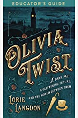 Olivia Twist Educator's Guide Kindle Edition
