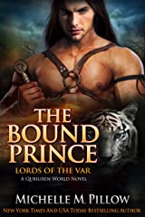 The Bound Prince: A Qurilixen World Novel (Lords of the Var Book 3) Kindle Edition