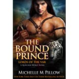 The Bound Prince: A Qurilixen World Novel (Lords of the Var Book 3)