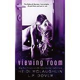 Viewing Room (A Society X Novel Book 2)