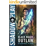 Shadow Play (Black Magic Outlaw Book 2)