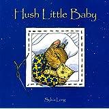 Hush Little Baby: Board Book
